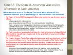 unit 8 5 the spanish american war and its aftermath in latin america4
