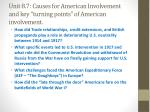 unit 8 7 causes for american involvement and key turning points of american involvement
