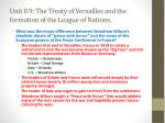 unit 8 9 the treaty of versailles and the formation of the league of nations1