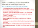 unit 8 9 the treaty of versailles and the formation of the league of nations3