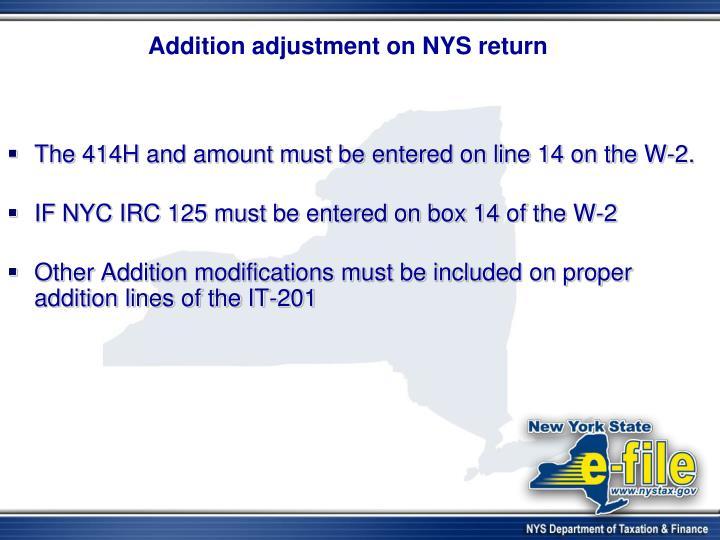Addition adjustment on NYS return