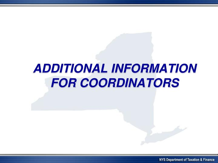 Additional Information for coordinators