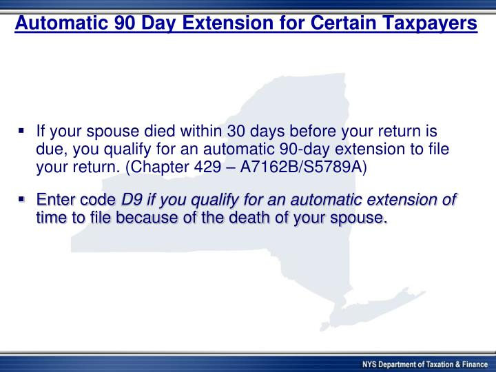 Automatic 90 Day Extension for Certain Taxpayers