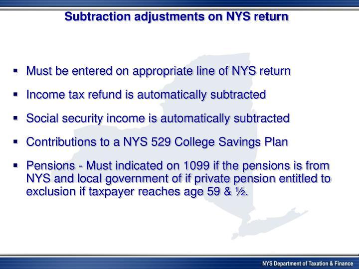 Subtraction adjustments on NYS return