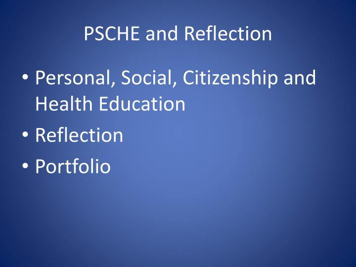 PSCHE and Reflection