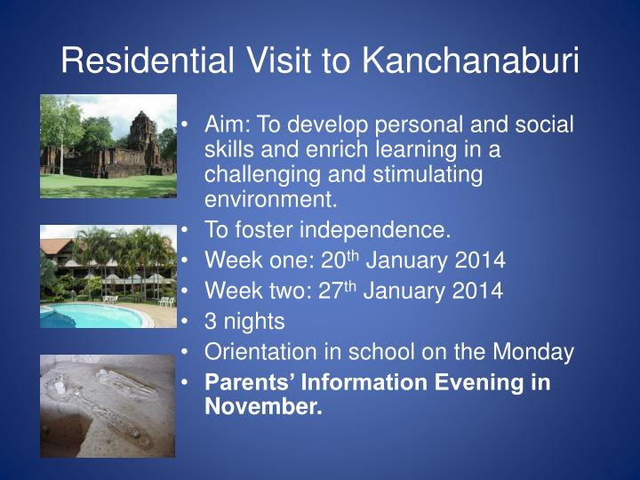 Residential Visit to