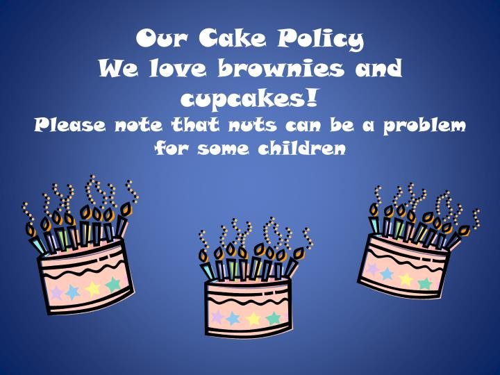 Our Cake Policy