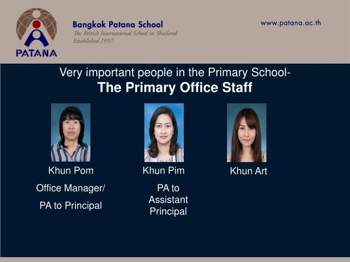 Very important people in the Primary School-