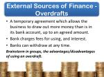 external sources of finance overdrafts