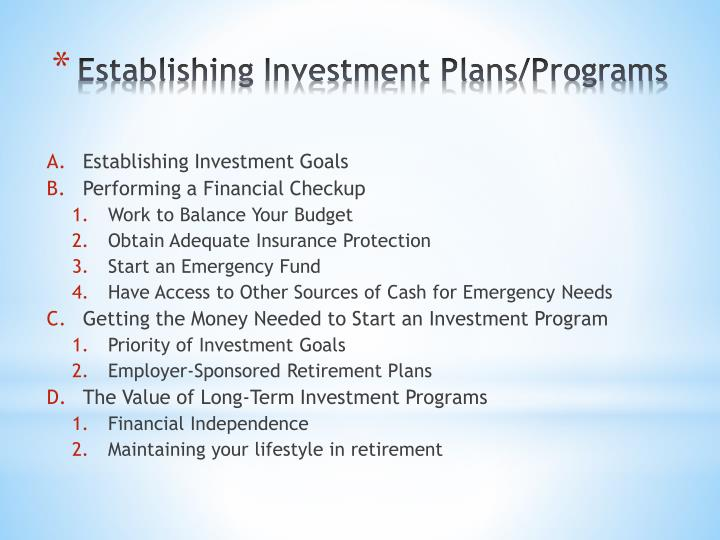 Establishing Investment Plans/Programs