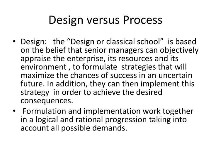 Design versus Process