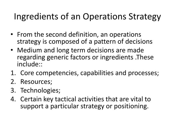 Ingredients of an Operations Strategy