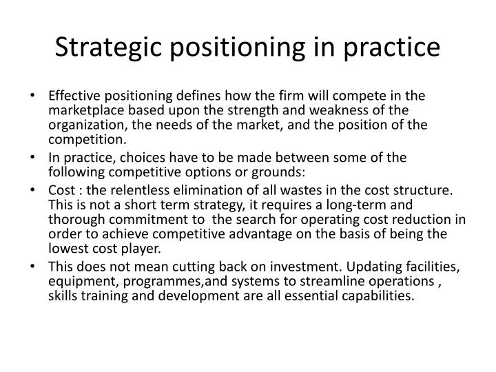 Strategic positioning in practice