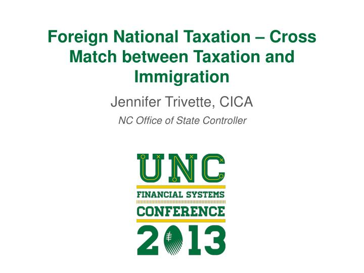 Foreign national taxation cross match between taxation and immigration