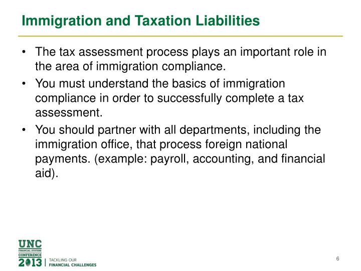 Immigration and Taxation Liabilities