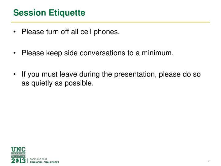 Session etiquette