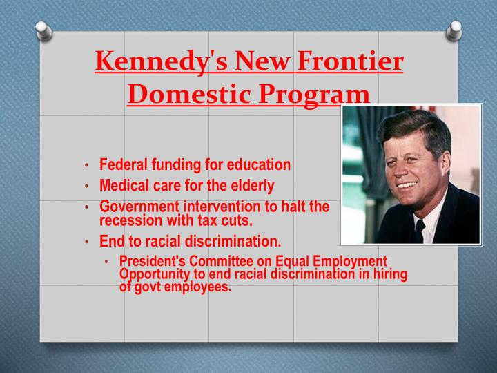 Kennedy's New Frontier Domestic Program