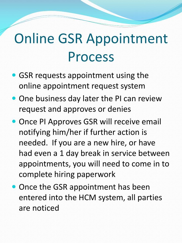 Online gsr appointment process