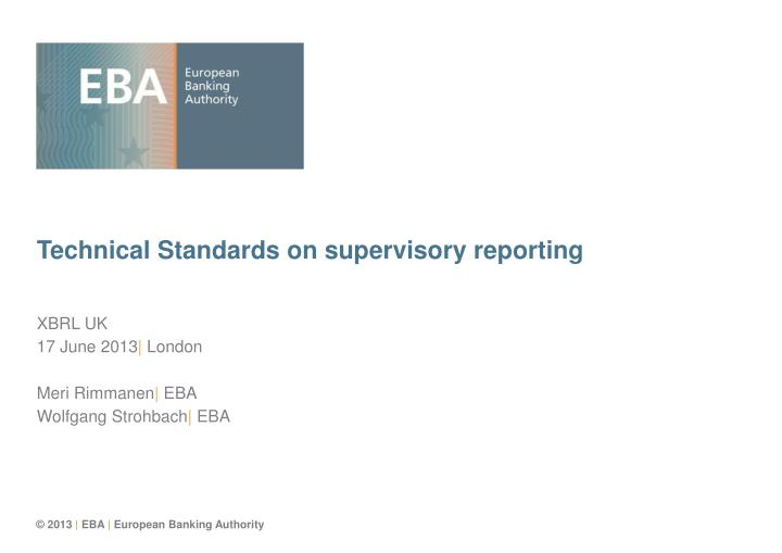 Technical standards on supervisory reporting