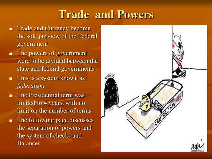Trade  and Powers