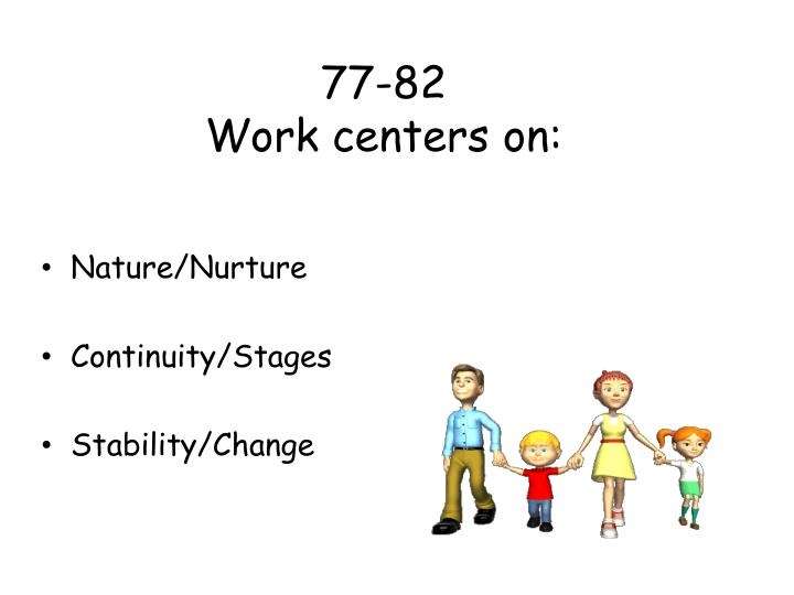 77 82 work centers on