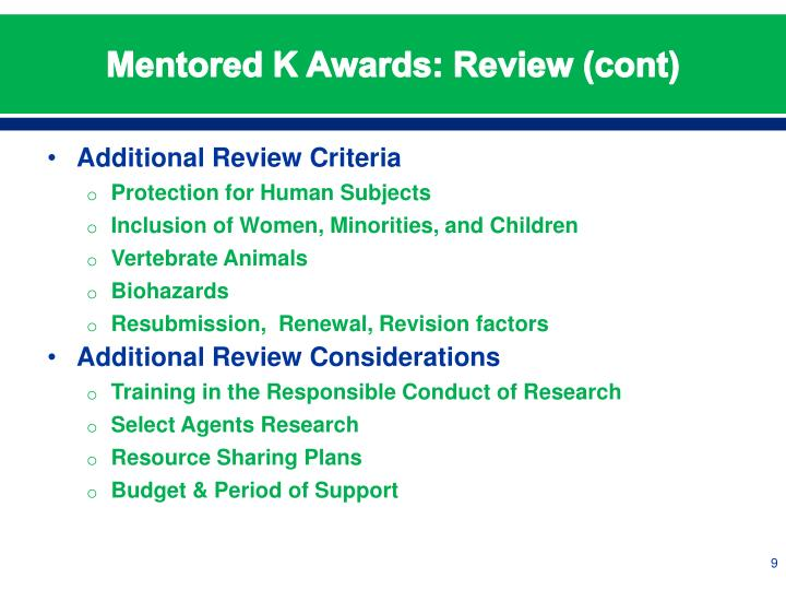 Mentored K Awards: Review (cont)