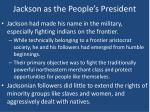 jackson as the people s president