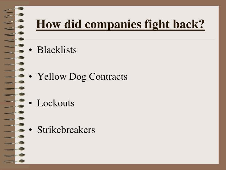 How did companies fight back?