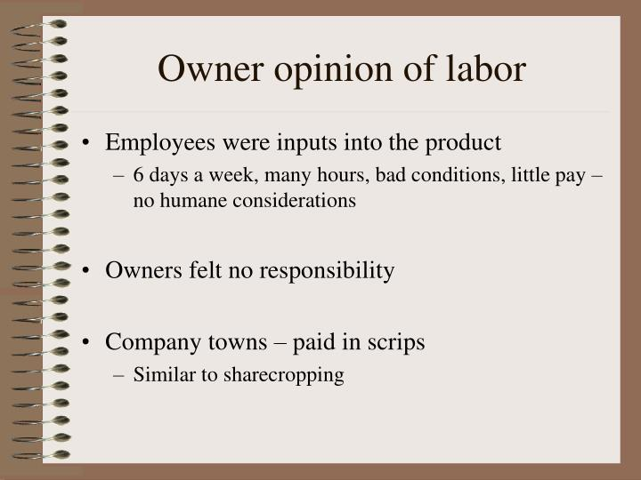 Owner opinion of labor