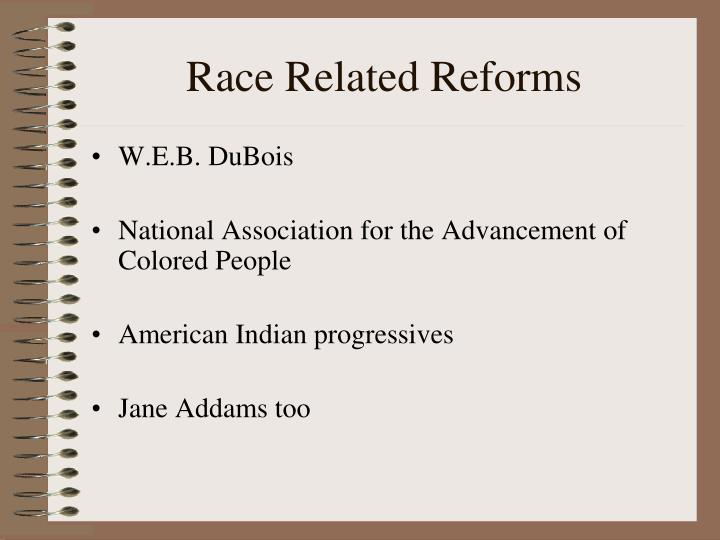 Race Related Reforms