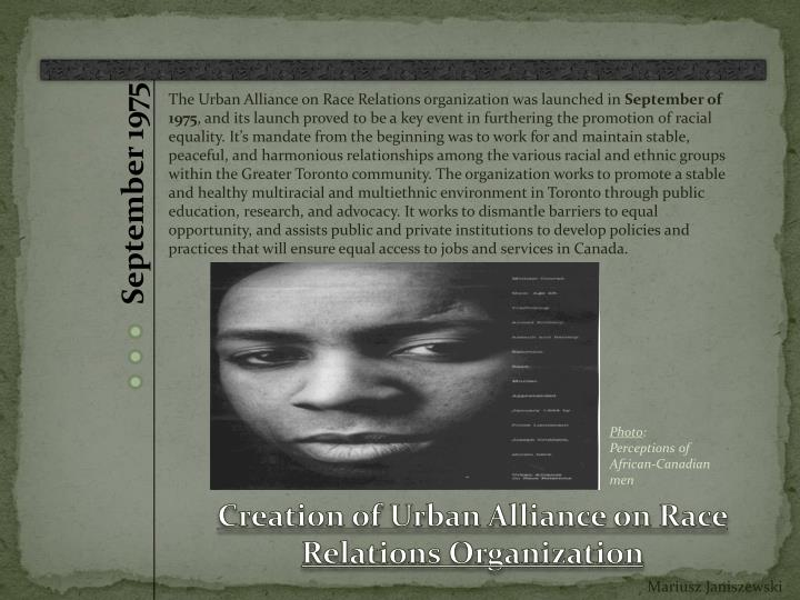The Urban Alliance on Race Relations organization was launched in