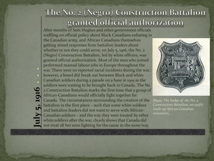 The No. 2 (Negro) Construction Battalion granted official authorization