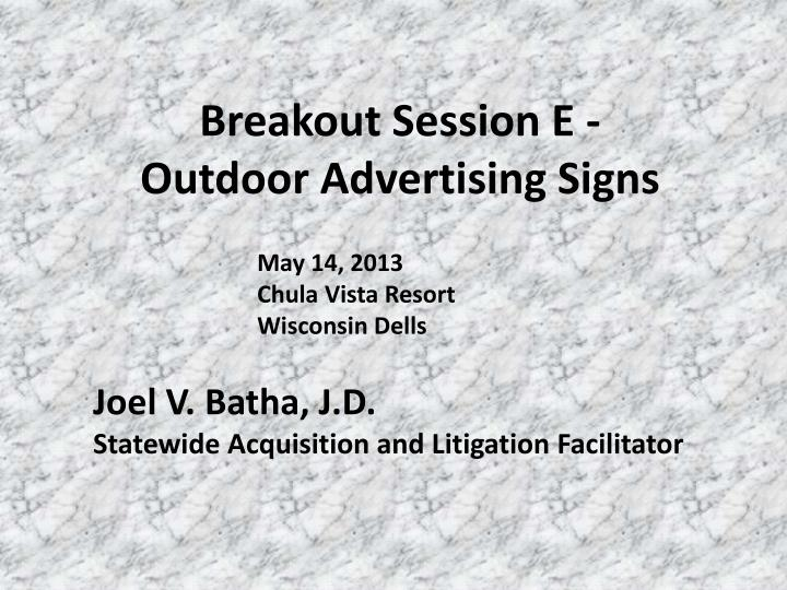 Breakout session e outdoor advertising signs