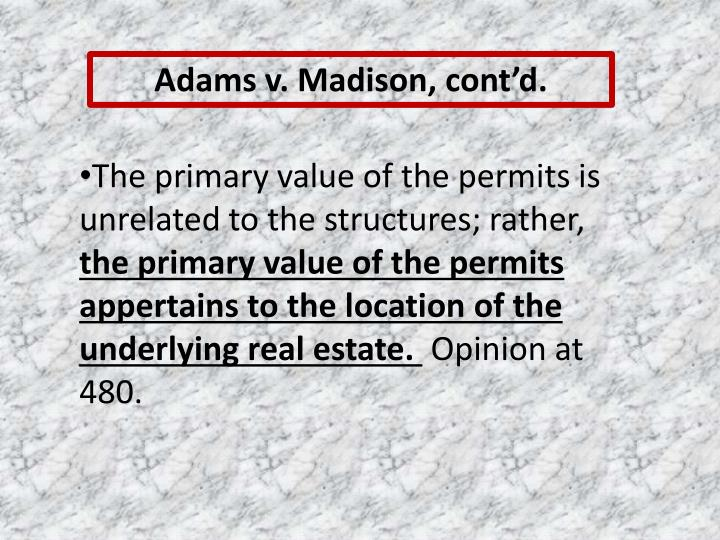 Adams v. Madison, cont'd.