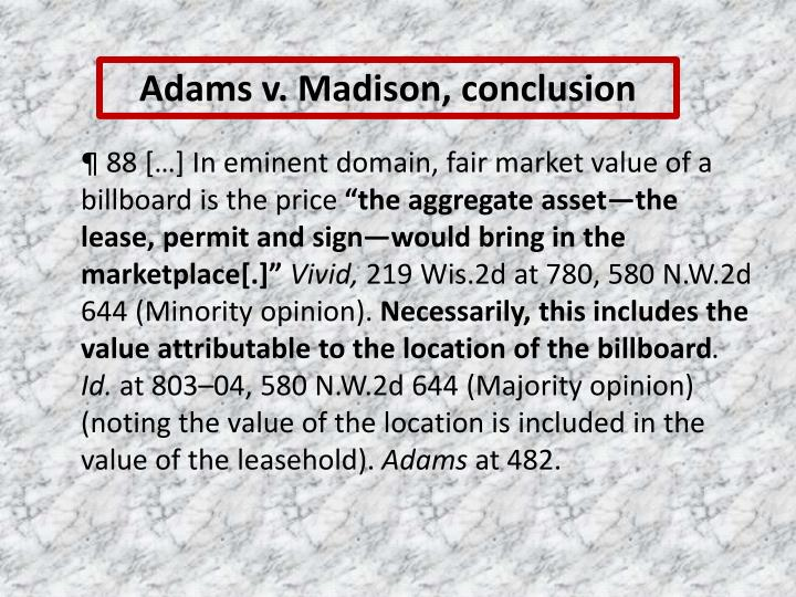 Adams v. Madison, conclusion