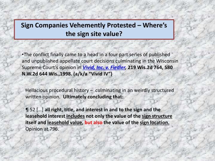Sign Companies Vehemently Protested – Where's the sign site value?