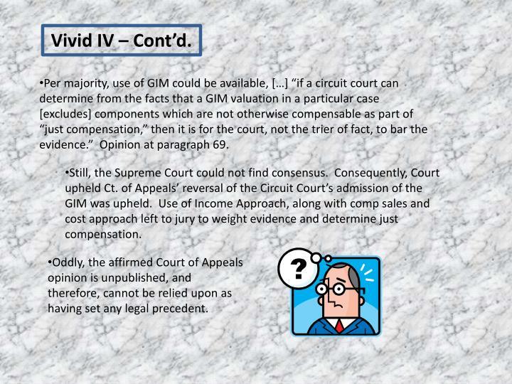 Vivid IV – Cont'd.