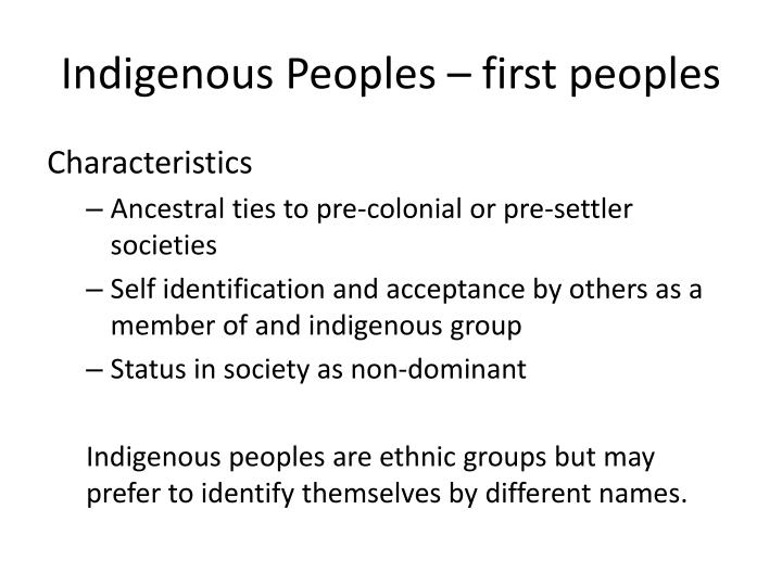 Indigenous Peoples – first peoples