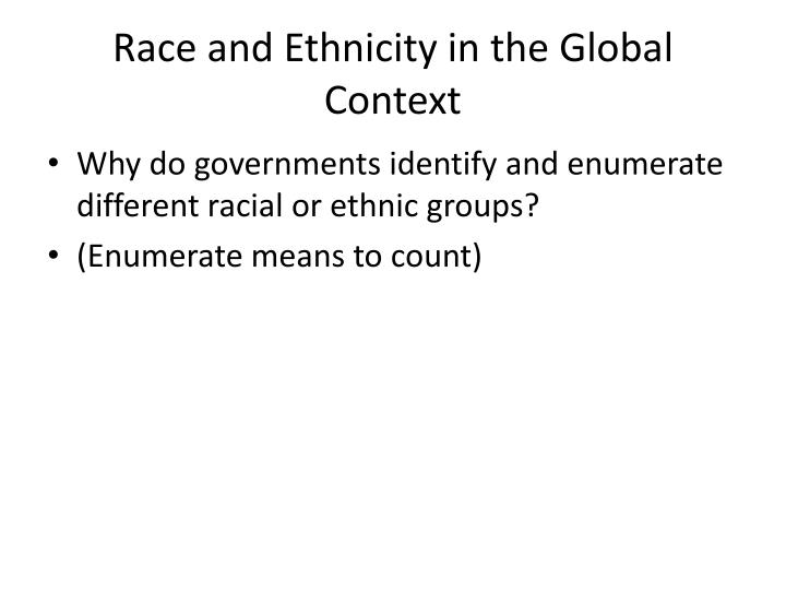 Race and Ethnicity in the Global Context