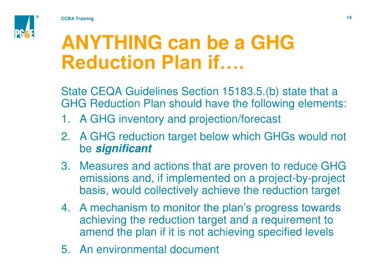 ANYTHING can be a GHG Reduction Plan if….