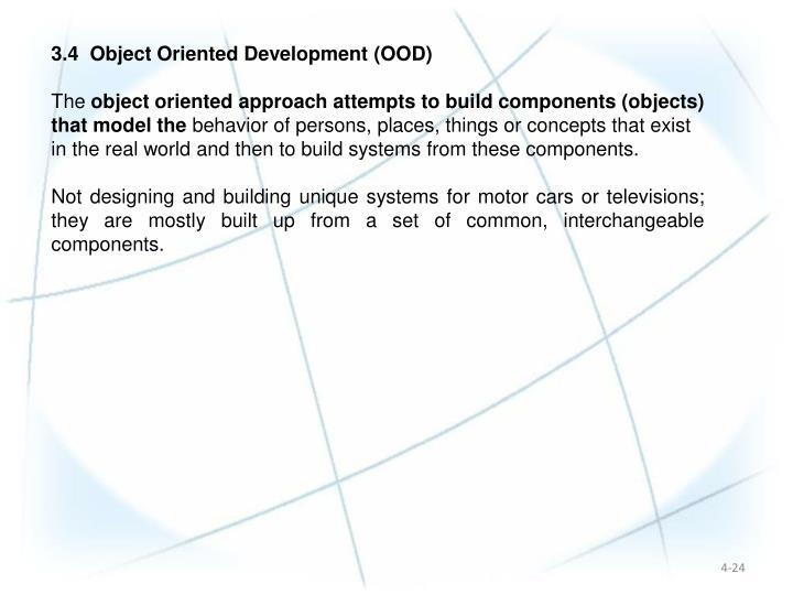 3.4  Object Oriented Development (