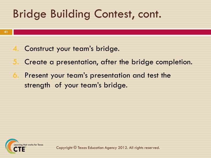Bridge Building Contest, cont.