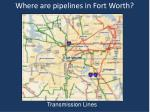 where are pipelines in fort worth