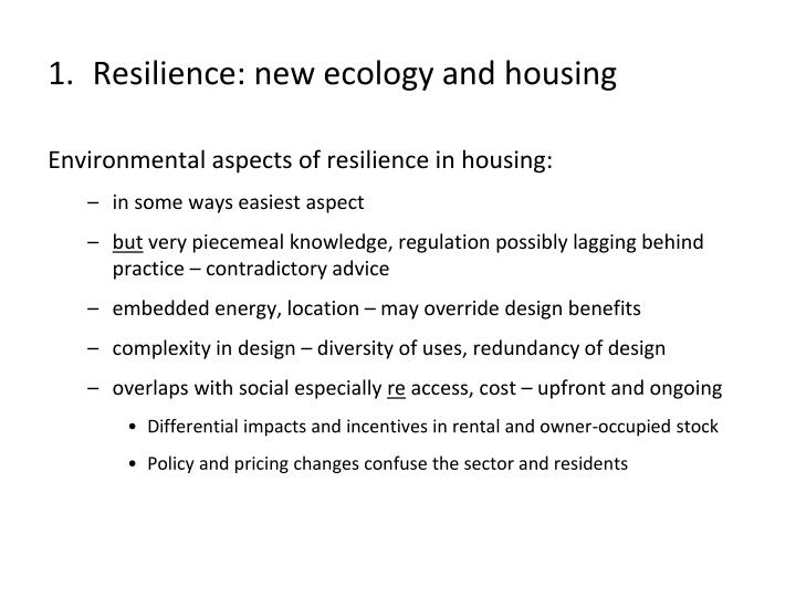 Resilience: new ecology and housing