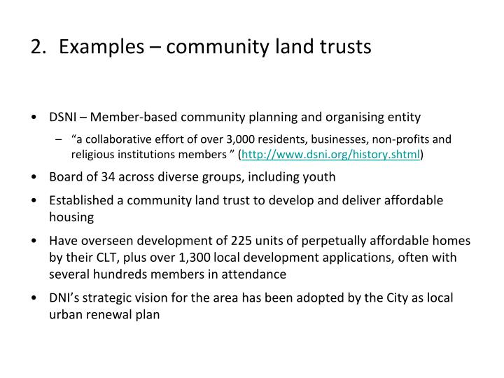 Examples – community land trusts