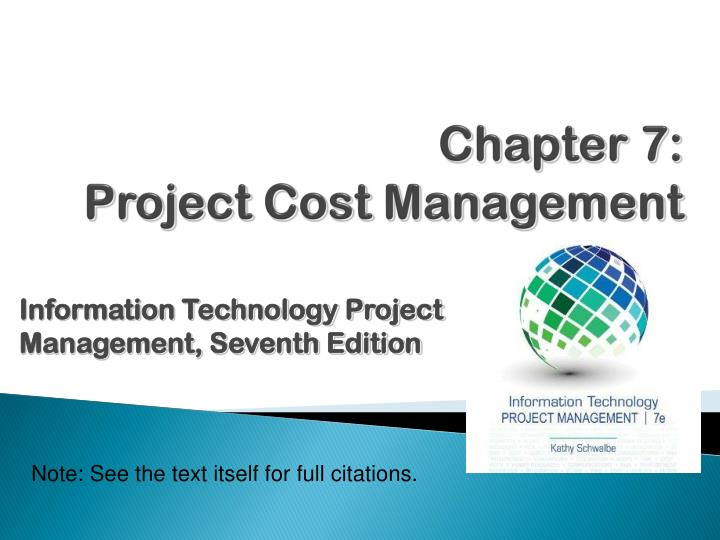 PPT - Chapter 7: Project Cost Management PowerPoint Presentation