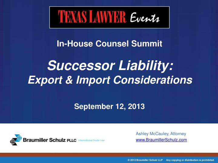 In house counsel summit successor liability export import considerations september 12 2013