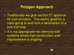 polygon approach