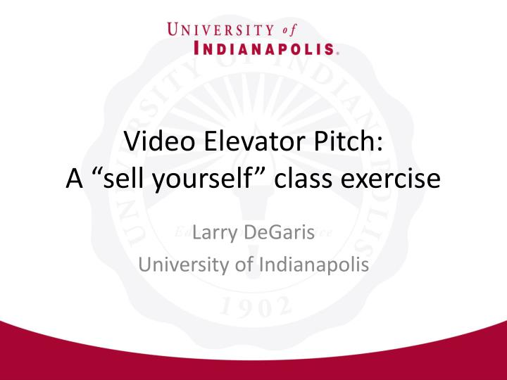 video elevator pitch a sell yourself class exercise n.