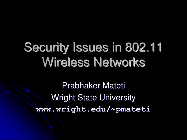 security issues in 802 11 wireless networks n.